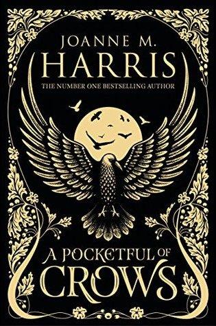 A Pocketful of Crows – Joanne Harris