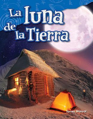 La Luna de la Tierra (Earth's Moon) (Spanish Version) (Grade 3)