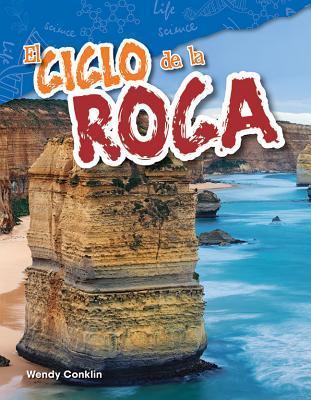 El Ciclo de la Roca (the Rock Cycle) (Spanish Version) (Grade 4)