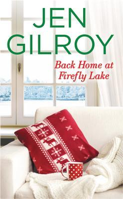Review Back Home at Firefly Lake by Jen Gilroy