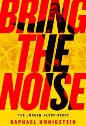 Bring the Noise: The Jürgen Klopp Story Book