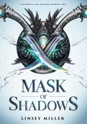 Mask of Shadows (Mask of Shadows #1) Book by Linsey Miller