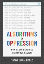 Algorithms of Oppression: How Search Engines Reinforce Racism Book