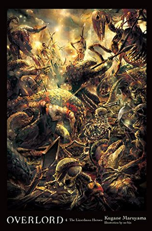 Overlord, Vol. 4: The Lizardman Heroes Book Cover