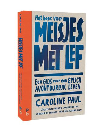 Het boek voor meisjes met lef (EN: The Gutsy Girl: Escapades for Your Life of Epic Adventure) Boek omslag