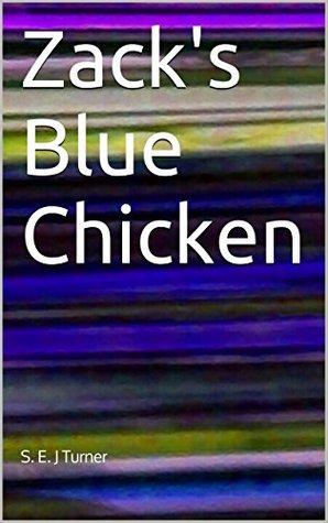 Zack's Blue Chicken