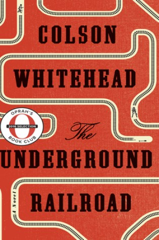 The Underground Railroad PDF Book by Colson Whitehead PDF ePub