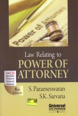 Law Relating to Power of Attorney with 125 Specimen Forms of Power of Attorney