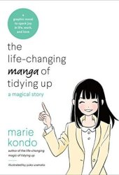 The Life-Changing Manga of Tidying Up: A Magical Story Book