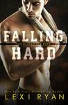 Falling Hard (The Blackhawk Boys, #4)