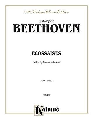 Ecossaises: For Intermediate to Advanced Piano Solo