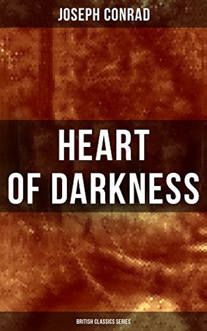Heart of Darkness (British Classics Series): Including Author's Memoirs, Letters & Critical Essays