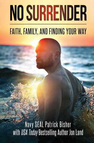 No Surrender: Faith, Family, and Finding Your Way