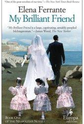 My Brilliant Friend (The Neapolitan Novels, #1)
