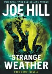 Strange Weather Book by Joe Hill