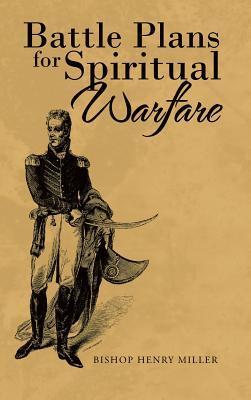 Battle Plans for Spiritual Warfare
