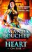 Heart on Fire (Kingmaker Chronicles, #3) by Amanda Bouchet