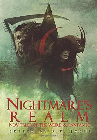 Nightmare's Realm: New Tales of the Weird and Fantastic