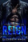 Reign (Skulls Renegade # 1)