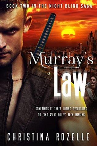 Murray's Law: (Urban Post-Apocalyptic Thriller) (The Night Blind Saga Book 2)