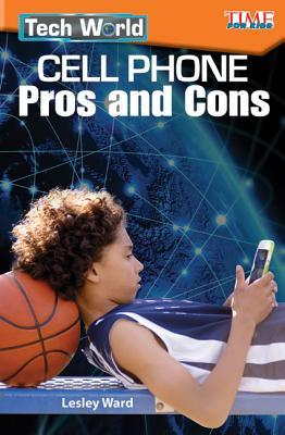 Tech World: Cell Phone Pros and Cons (Level 4)