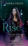 Rise (Spelldrift: Coven of Fire, #1)