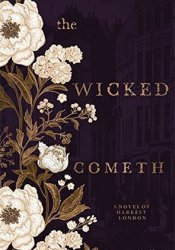 The Wicked Cometh Book by Laura  Carlin
