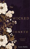 The Wicked Cometh