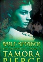 Wolf-Speaker (Immortals, #2) Book by Tamora Pierce