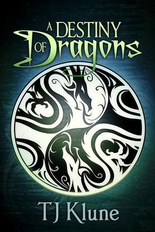 A Destiny of Dragons by TJ Klune