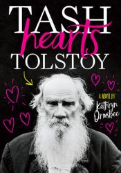 Tash Hearts Tolstoy Book by Kathryn Ormsbee