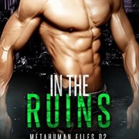 ~Release Day Review~In the Ruins (Metahuman Files #2) by Hailey Turner~