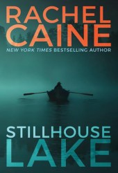 Stillhouse Lake (Stillhouse Lake, #1) Book