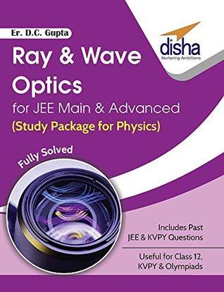 Ray & Wave Optics for JEE Main & Advanced