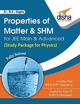 Properties of Matter & SHM for JEE Main & Advanced