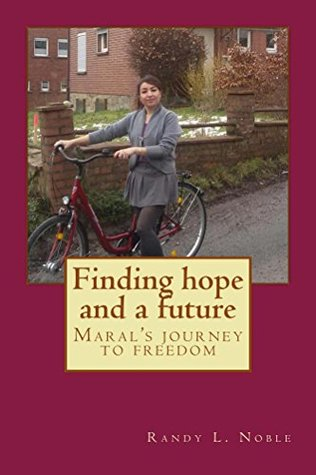 Finding hope and a future: Maral's journey to freedom