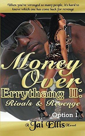 Money Over Errythang 2: Rivals & Revenge - Option 1