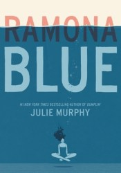 Ramona Blue Book by Julie   Murphy