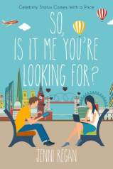 So, Is it Me You're Looking For? by Jenni Regan