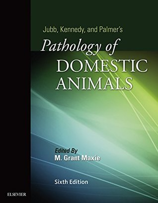 Jubb, Kennedy & Palmer's Pathology of Domestic Animals - E-BOOK: Volume 3