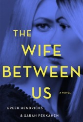 The Wife Between Us Book