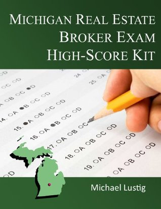 Michigan Real Estate Broker Exam High-Score Kit
