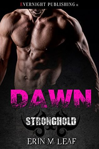 Dawn (Stronghold Book 3)