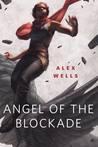 Angel of the Blockade