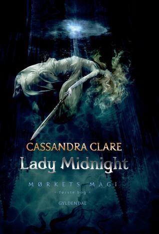 Lady Midnight (Mørkets magi #1)