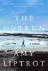 The Outrun: A Memoir Book