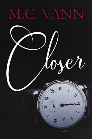 Closer (Closer Trilogy, #1)