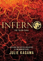 Inferno (Talon, #5) Book by Julie Kagawa