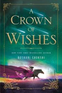 A Crown of Wishes  The Star Touched Queen   2  by Roshani Chokshi 34964865