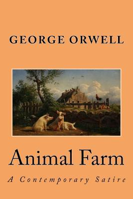 Animal Farm: A Contemporary Satire